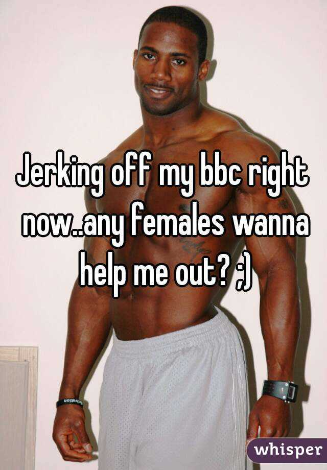 Wife wants guys to jerk off