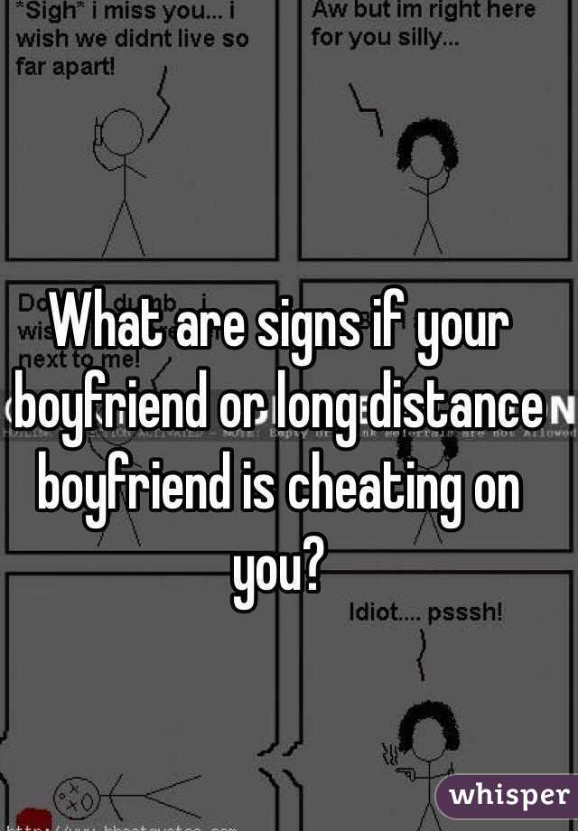 Signs Of Cheating In A Long Distance Relationship
