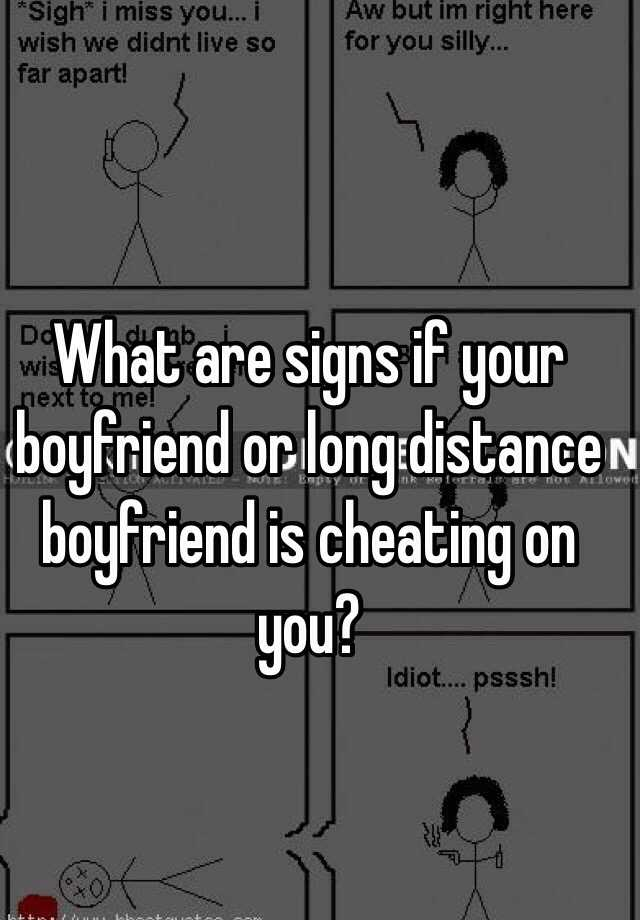 How do you know when your bf is cheating