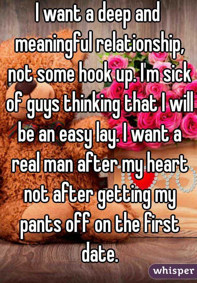 I Want A Relationship Not A Hookup