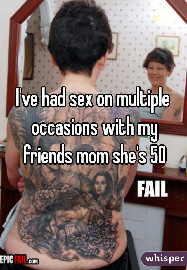 I want to have sex with my friends mom