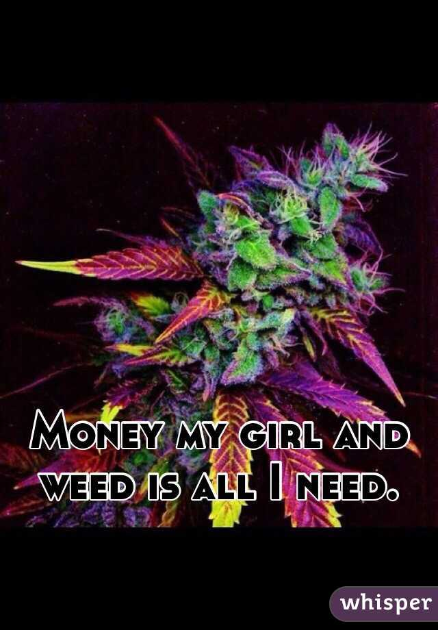 Money weed girls