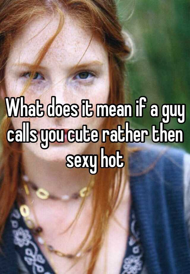 What does being sexy mean