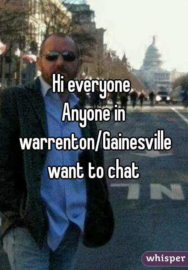 Hi everyone  Anyone in warrenton/Gainesville want to chat