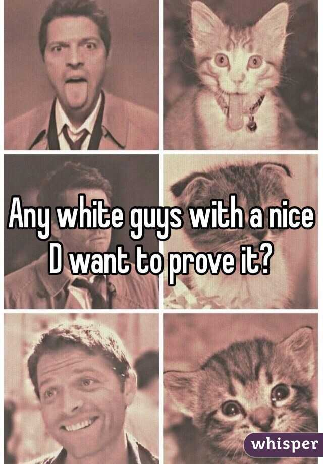 Any white guys with a nice D want to prove it?