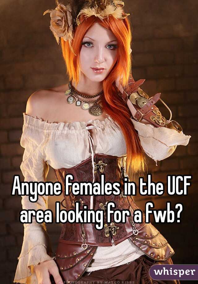 Anyone females in the UCF area looking for a fwb?