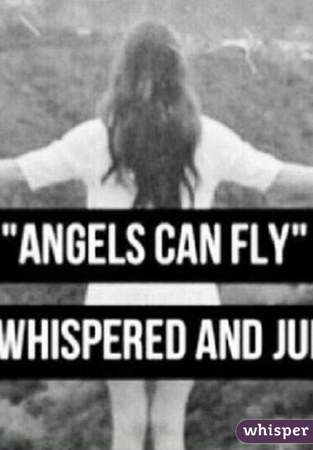 angles can fly. she whispered and she jumped