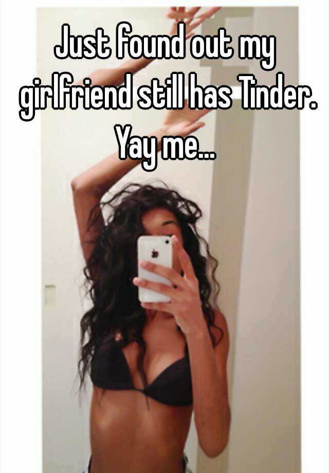 my girlfriend has a tinder
