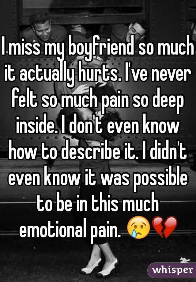 I miss my boyfriend so much