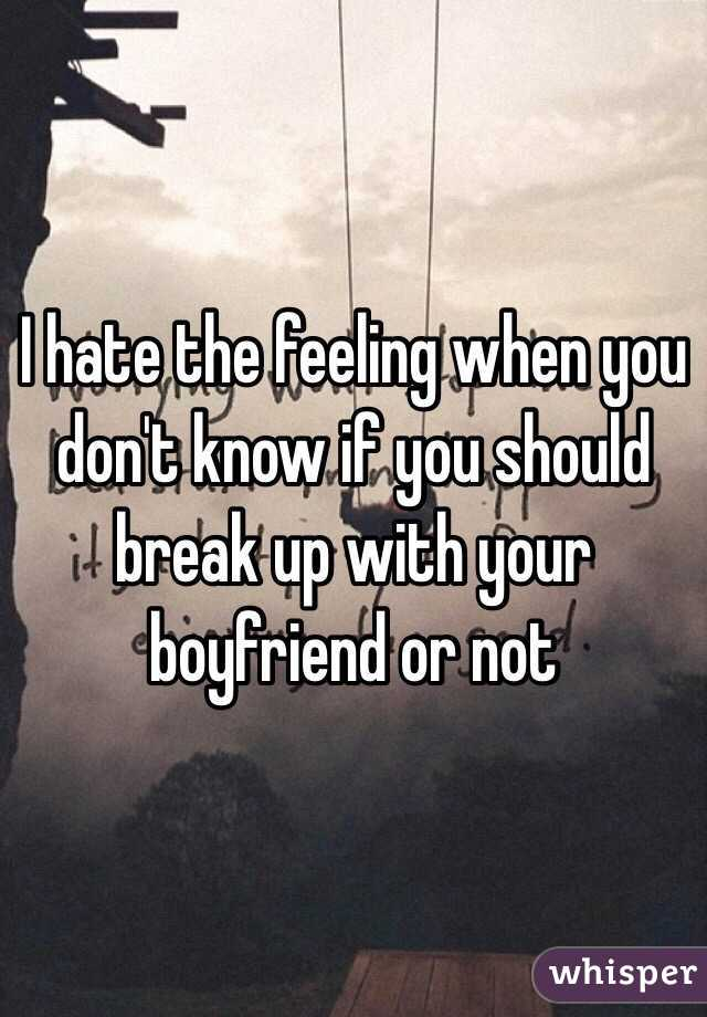 how do you know you need to break up