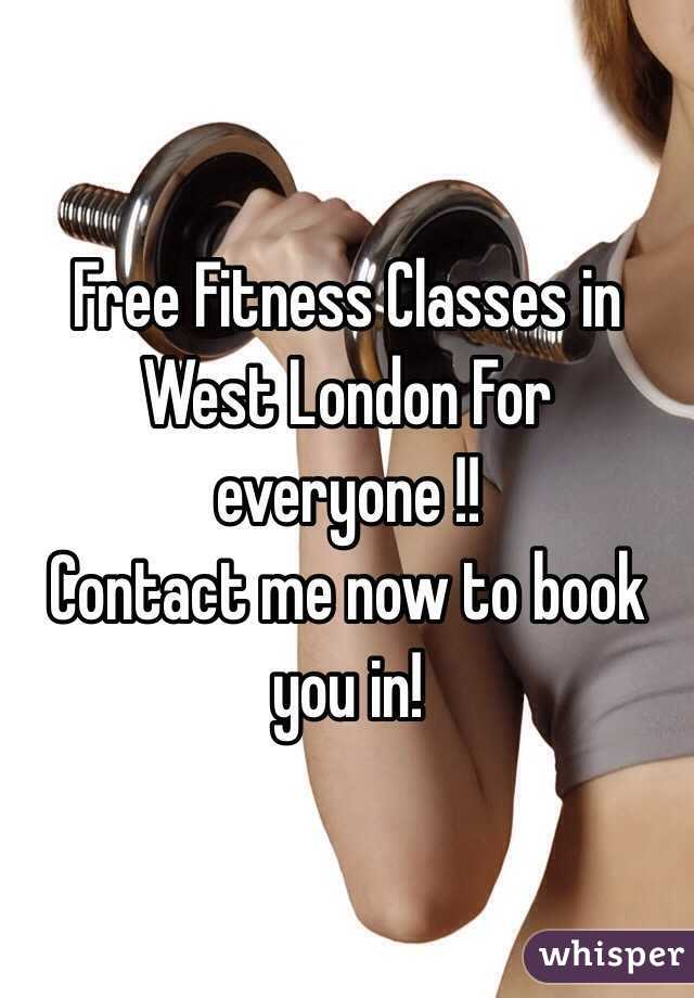 Free Fitness Classes in West London For everyone !! Contact me now to book you in!