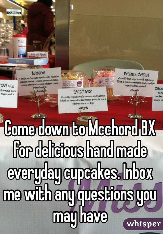 Come down to Mcchord BX for delicious hand made everyday cupcakes. Inbox me with any questions you may have