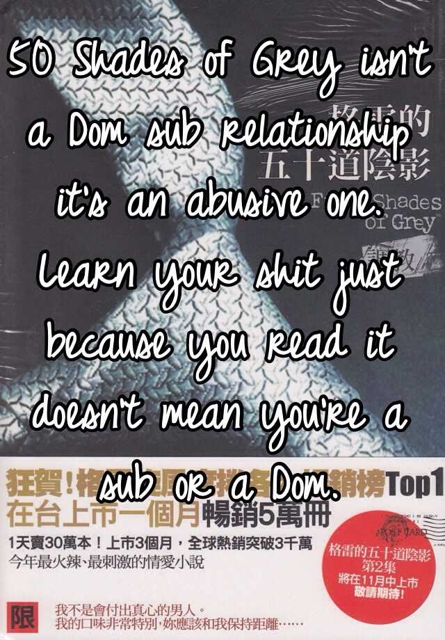50 Shades Of Grey Isnt A Dom Sub Relationship Its An Abusive One