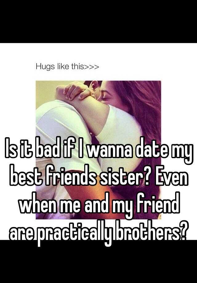 dating best friend sister