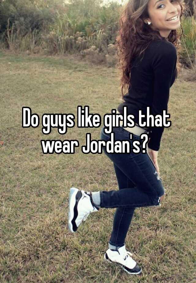what do guys like that girls do