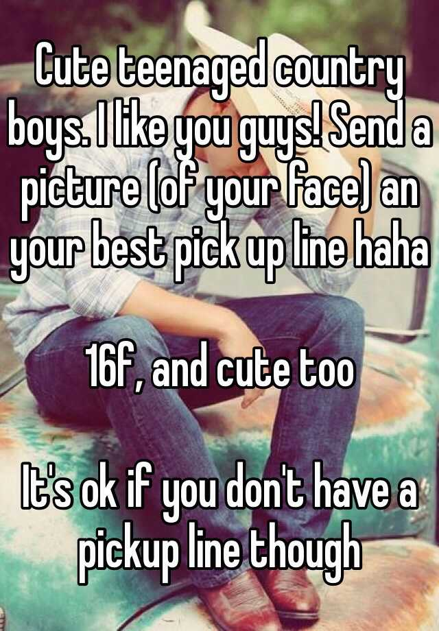 Country boy pick up lines