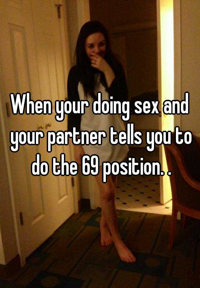 Doing the 69 position