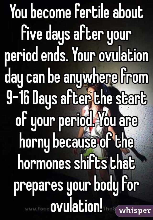 Do you get horny when your ovulating
