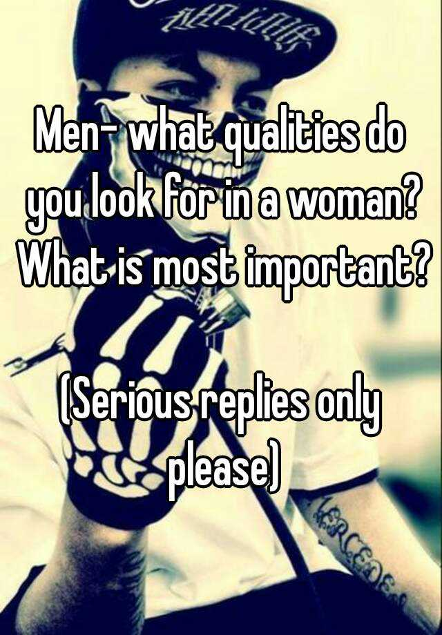 Qualities To Look For In A Woman