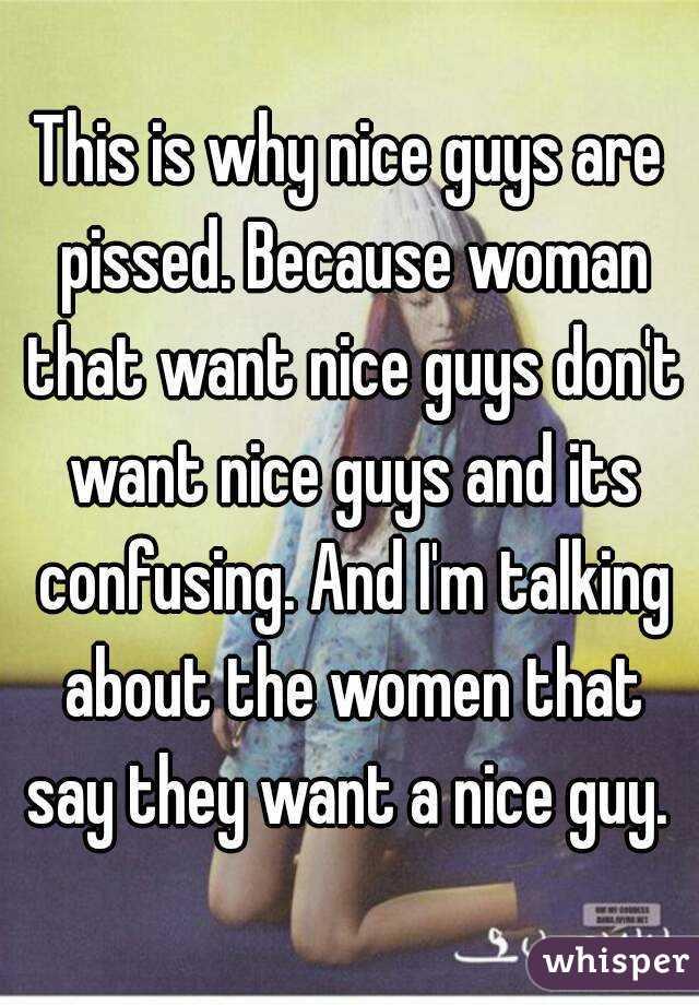 Women Don T Like Nice Guys