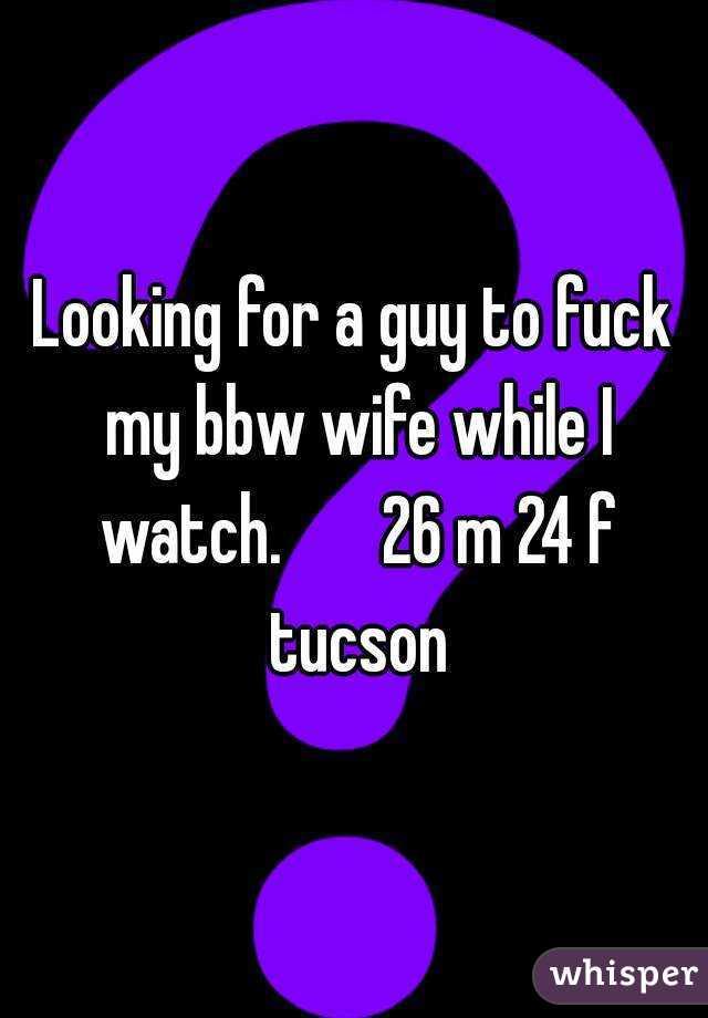 watching my bbw wife fuck