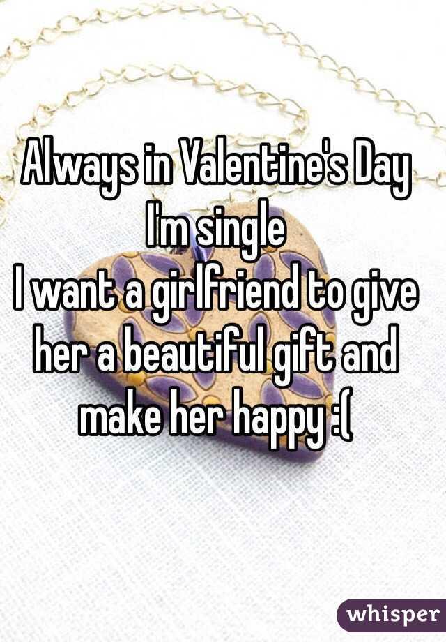 I Am Single Want A Girlfriend