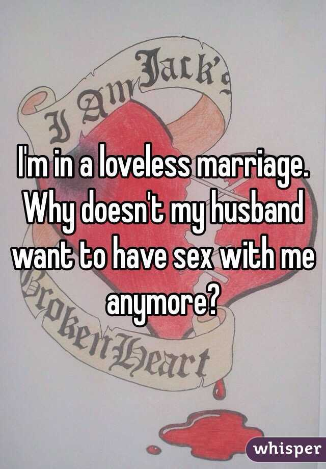 Why doesn't my husband want to have sex with ...