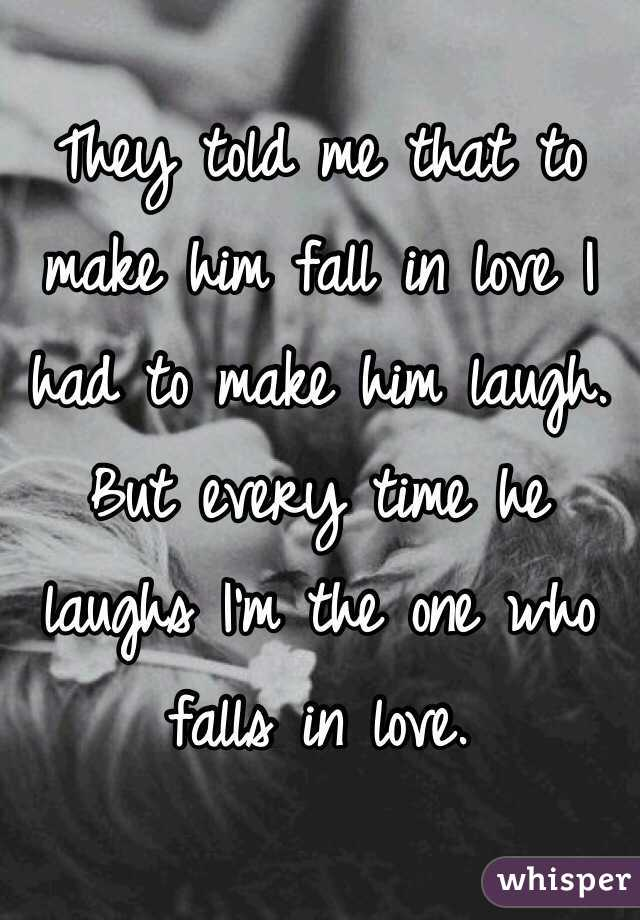 Me Him Make With In Do How Fall Love I