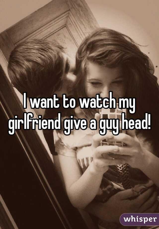 Watch My Wife Give Head