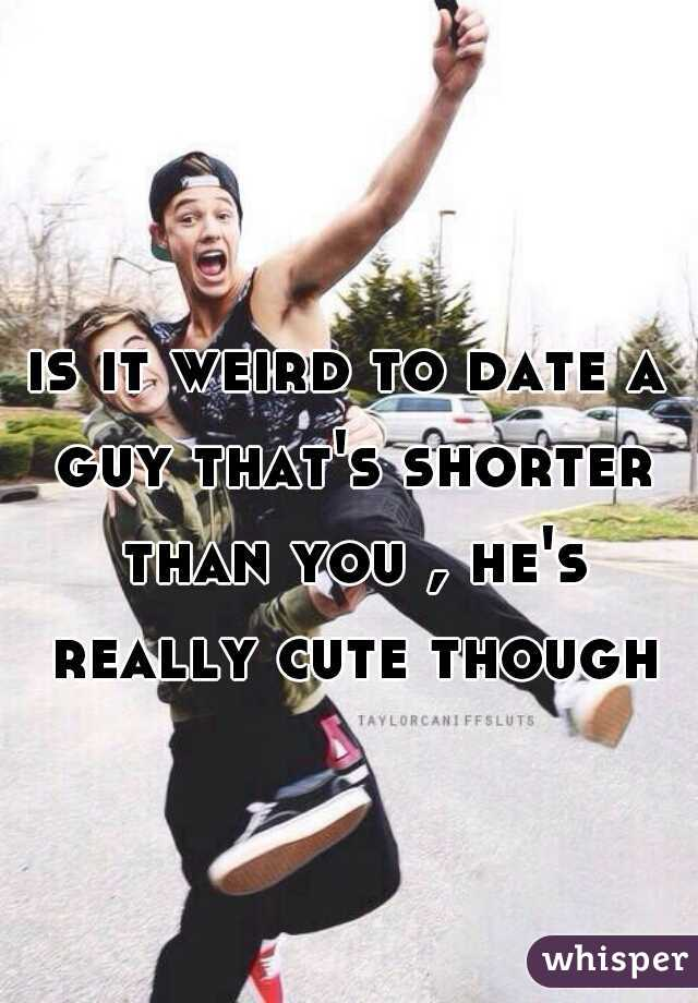 Tips for dating a guy shorter than you