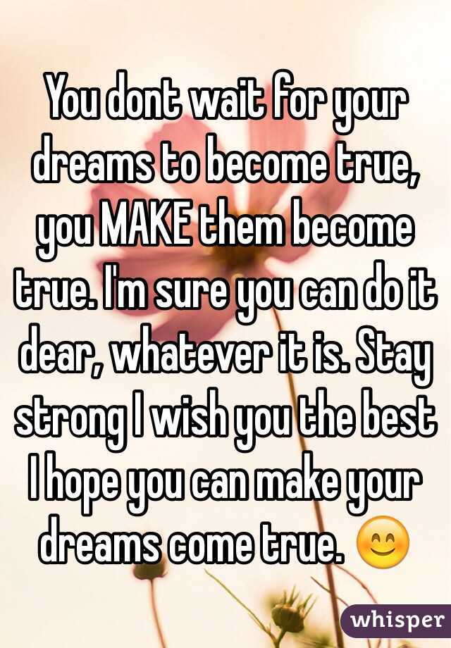 Hopes And Dreams Come True