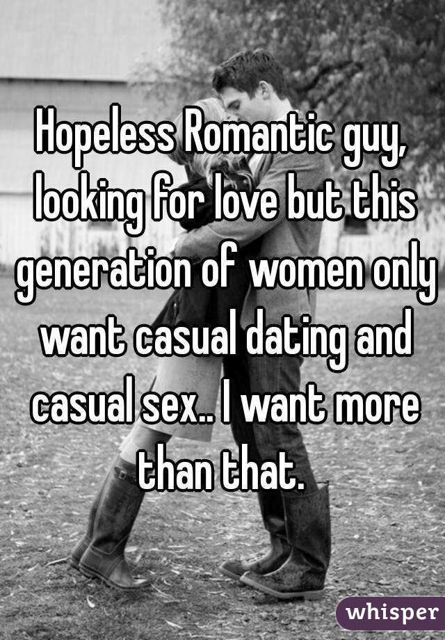 I Want More Than Casual Dating