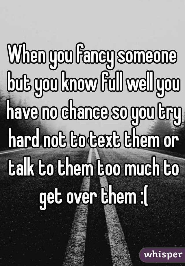 what to do if you fancy someone