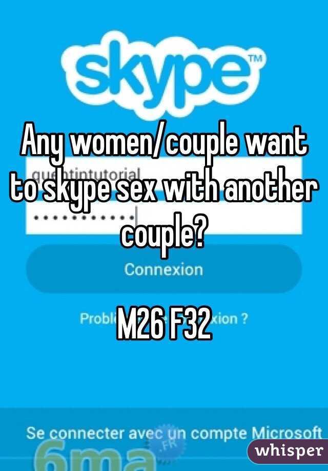 Women who want skype sex