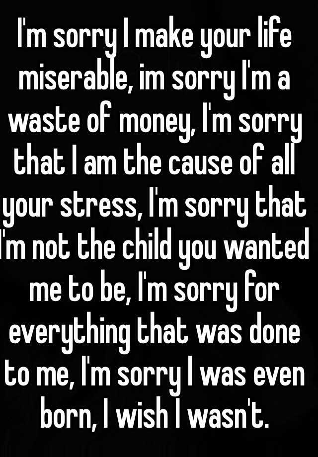 to be sorry for