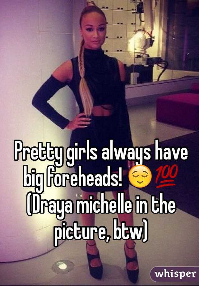 Pretty Girls Always Have Big Foreheads Draya Michelle In The