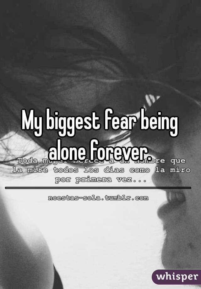 Fear of being alone forever
