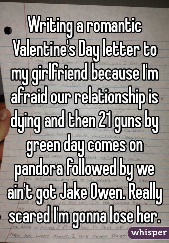 Writing A Romantic Valentine S Day Letter To My Girlfriend Because I