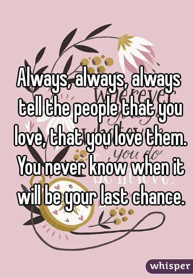 People you the love tell 7 Signs
