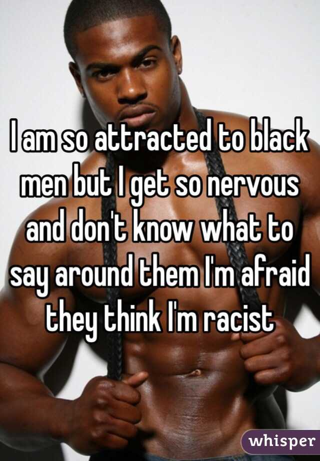 Why am i attracted to black men