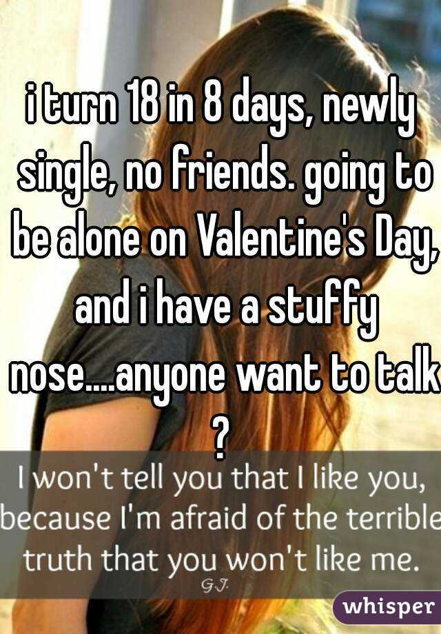 Valentines day for the newly single
