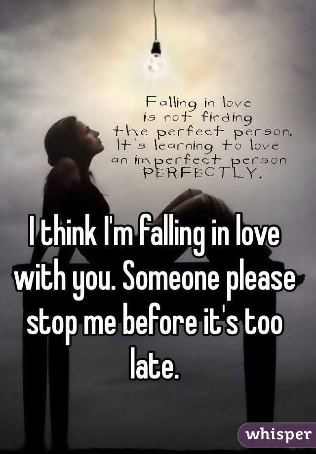 And I Am Falling In Love With You