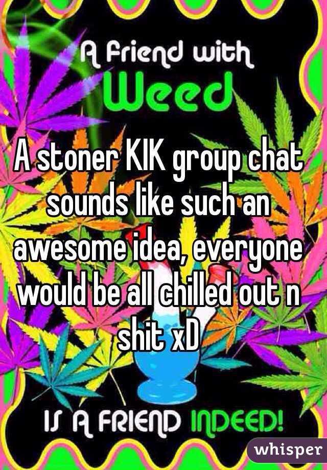 Stoner chatroom