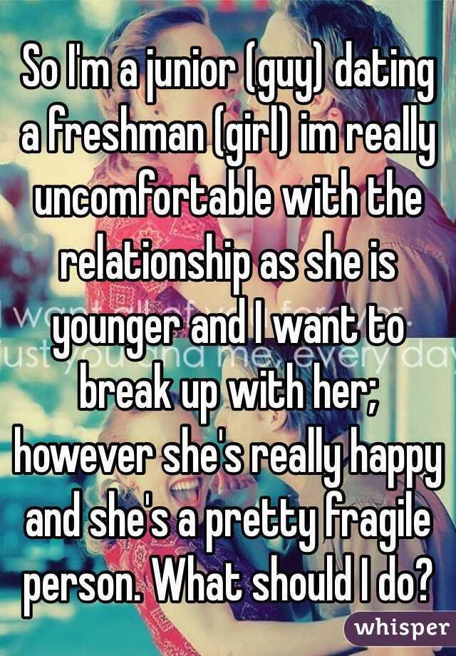 junior guy dating a freshman girl