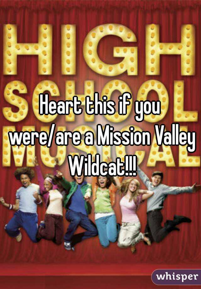 Heart this if you were/are a Mission Valley Wildcat!!!
