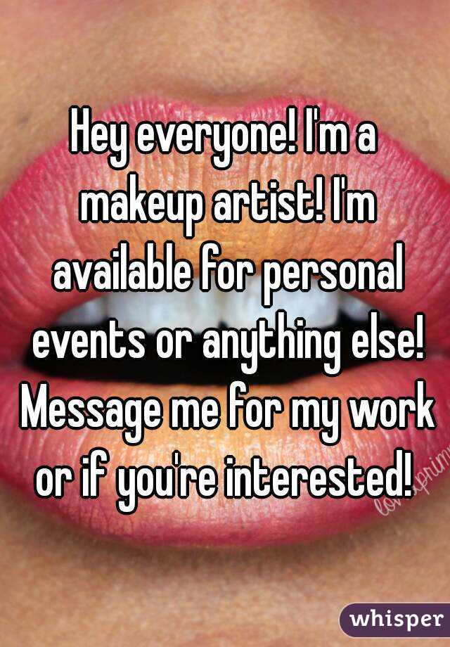 Hey everyone! I'm a makeup artist! I'm available for personal events or anything else! Message me for my work or if you're interested!