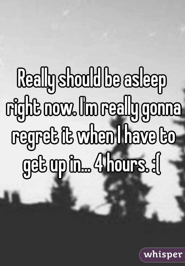 Really should be asleep right now. I'm really gonna regret it when I have to get up in... 4 hours. :(