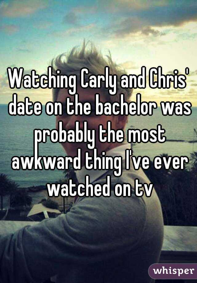 Watching Carly and Chris' date on the bachelor was probably the most awkward thing I've ever watched on tv