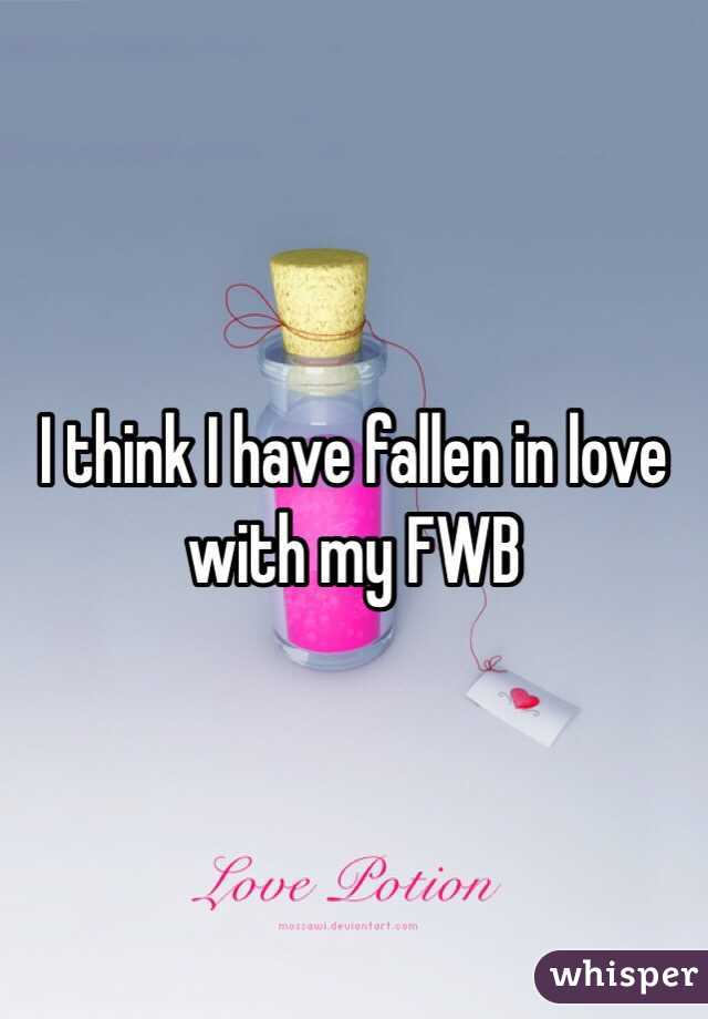 I think I have fallen in love with my FWB