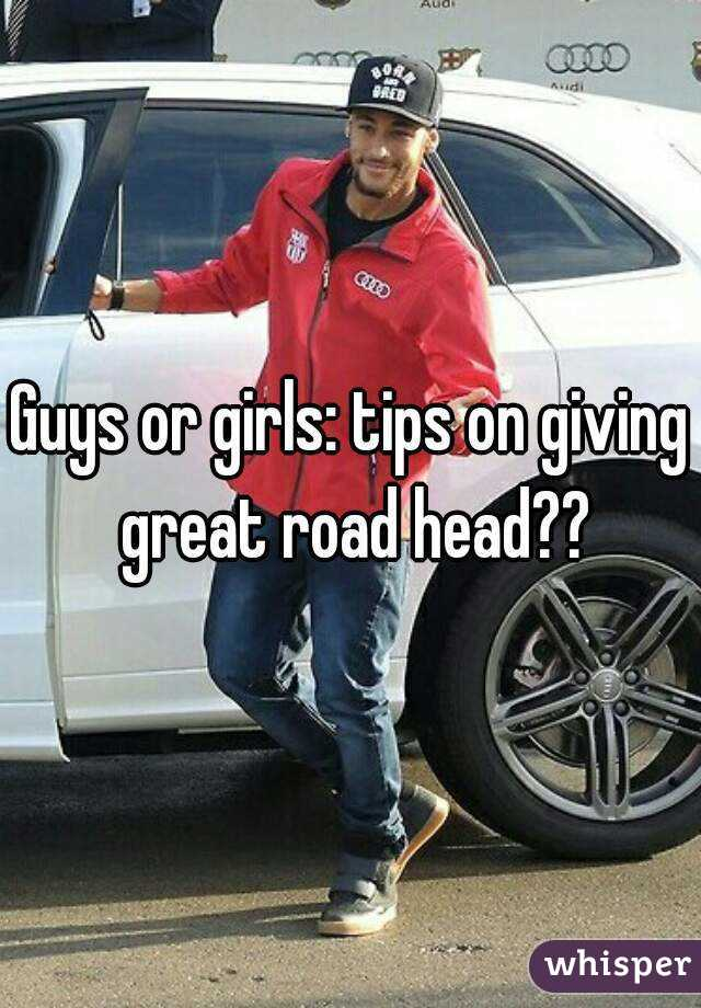 tips on giving a girl head